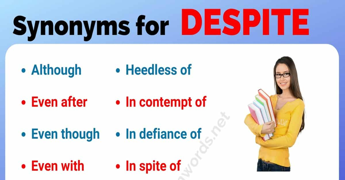 DESPITE Synonym: List of 16 Synonyms for Despite with Useful Examples -  Transition Words